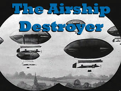 The Airship Destroyer (1909)