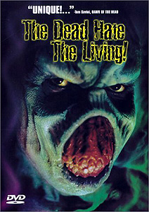 The Dead Hate the Living (1999)