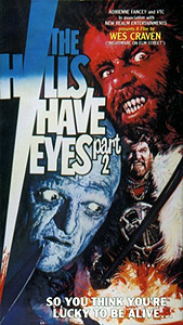 The Hills Have Eyes, Part 2 (1983)