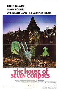 The House of Seven Corpses (1973)