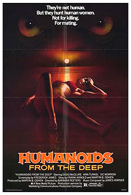 Humanoids from the Deep)