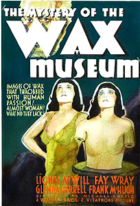 The Mystery of the Wax Museum (1933)