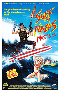 Surf Nazis Must Die (1986)