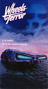 Wheels of Terror (1990)